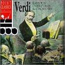 Verdi: Famous Overtures & Choruses