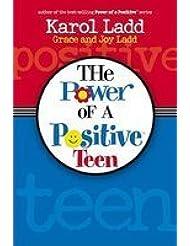 Ladd Karol Power Of A Positive Teen
