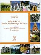 Billig reisen mit Ryanair, Germanwings, hlx & Co. Spartipps & Tricks für Irland, Norwegen, die Toskana und Barcelona mit dem Billigflieger