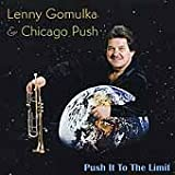 Push It To The Limit - Lenny Gomulka
