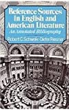 img - for Reference Sources in English and American Literature: An Annotated Bibliography book / textbook / text book