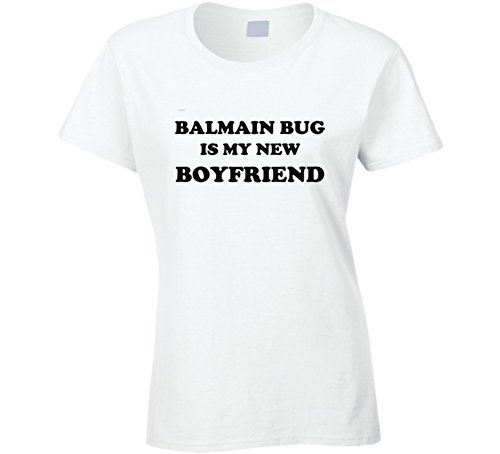 Balmain Bug is My New Boyfriend Funny Foodie Gift T Shirt S - Women Balmain