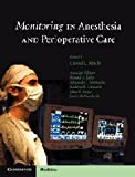 img - for Monitoring in Anesthesia and Perioperative Care (Cambridge Medicine (Hardcover)) book / textbook / text book