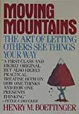 Moving Mountains, H. M. Boettinger, Henry M. Boettinger, 0020306601