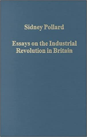 English Essays For Kids Essays On The Industrial Revolution In Britain Colin Holmes Editor  Sidney Pollard  Amazoncom Books Essay Samples For High School Students also Essay English Spm Essays On The Industrial Revolution In Britain Colin Holmes Editor  How To Write A College Essay Paper