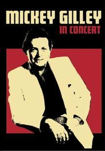 Mickey Gilley: In Concert ()