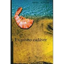 Exquisito Cadaver (Spanish Edition)