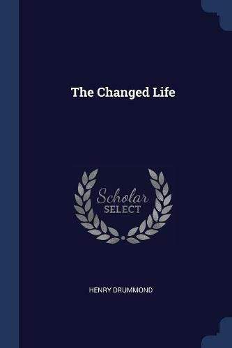 Read Online The Changed Life pdf epub