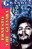 Ernesto Che Guevara, Pablo Morales Anguiano, 9706665447