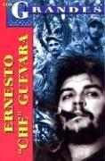"""Ernesto """"Che"""" Guevara (Los Grandes) (Spanish Edition) [Pablo Morales Anguiano] (Tapa Blanda)"""