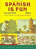 Spanish Is Fun: Book 2 (Spanish Edition)