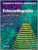Diagnostic Medical Sonography : Echocardiography, Allen, Mark and Kawamura, Diane M., 0397552629