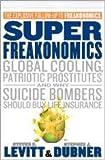 img - for Super Freakonomics book / textbook / text book
