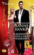 Blackmailed Into a Fake Engagement 0373769164 Book Cover