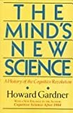 The Mind's New Science, Howard Gardner, 0465046347