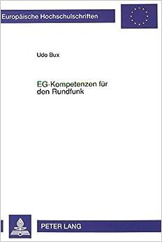 Book Eg-Kompetenzen Fuer Den Rundfunk (Europaeische Hochschulschriften / European University Studie)