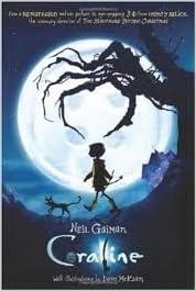 Coraline Movie Tie In Edition Publisher Harperfestival Mti Rep Edition Neil Gaiman Amazon Com Books