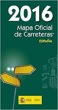 Mapa oficial carreteras. España2016: Amazon.es: Secretaría ...