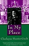 In My Place, Charlayne Hunter-Gault and C. Hunter-Gault, 0785730370