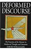 Deformed Discourse : The Function of the Monster in Mediaeval Thought and Literature, Williams, David, 0773518711