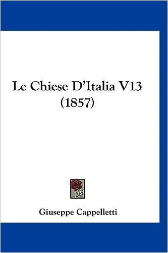 Le Chiese D'Italia V13 (1857)