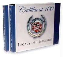 Cadillac at 100: Legacy of Leadership 1902 - 2006, Volumes 1 & 2
