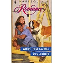 Where There's a Will (Harlequin Romance, No 3139)