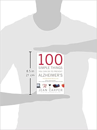100 simple things you can do to prevent alzheimer s carper jean