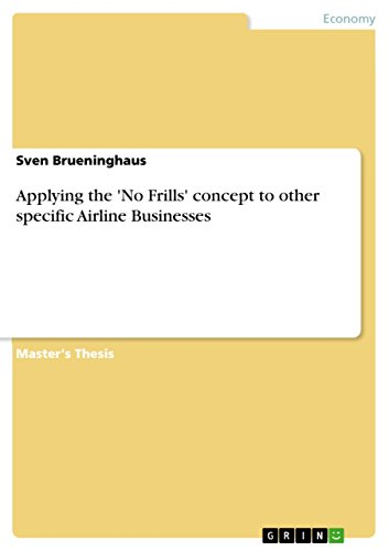 No Airline Frills - Applying the 'No Frills' concept to other specific Airline Businesses