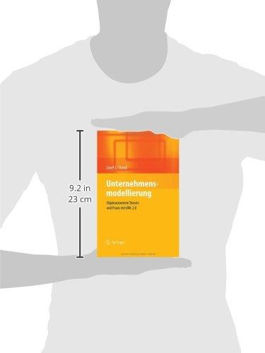 Unternehmensmodellierung: Objektorientierte Theorie und Praxis mit UML 2.0 (German Edition) by Springer