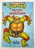 Return of the Shredder, Kevin Eastman and Gilchrist Entertainment Enterprises Staff, 0679803955