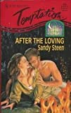 After the Loving, Sandy Steen, 0373257260