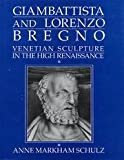 Giambattista and Lorenzo Bregno 9780521384063