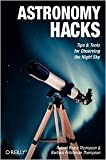 img - for Astronomy Hacks 1st (first) edition Text Only book / textbook / text book