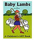 Baby Lambs:  A Children