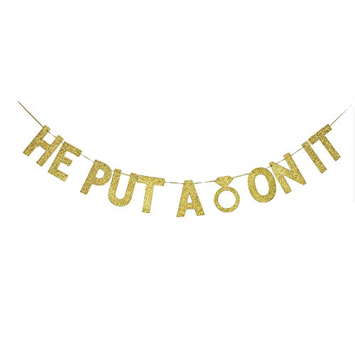 He Put a Ring on It Banner, Engagament/Bridal Shower/Bacherolette/Wedding/Bride to be Party Decors Gold Gliter Paper Sign ()