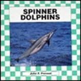 Spinner Dolphins, John F. Prevost, 1562394975
