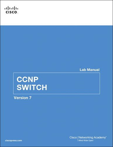 New Switch Book - CCNP SWITCH Lab Manual (2nd Edition) (Lab Companion)