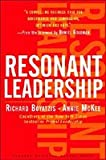 by Annie McKee,by Richard E. Boyatzis Resonant Leadership: Renewing Yourself and Connecting with Others Through Mindfulness, Hope, and Compassion(text only)1st (First) edition[Hardcover]2005