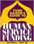 Fund Raiser's Guide to Human Service Funding 1998