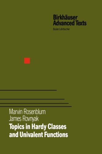 Topics in Hardy Classes and Univalent Functions (Birkhäuser Advanced Texts   Basler Lehrbücher)