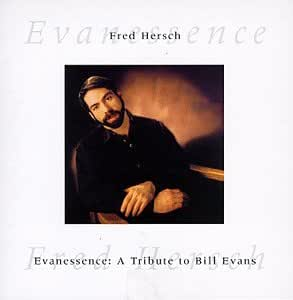 Evanessence: Tribute to Bill Evans