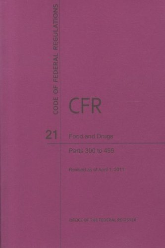 Code of Federal Regulations, Title 21, Food and Drugs,...