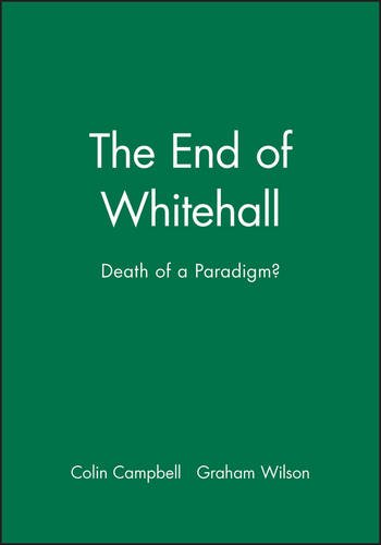 The End of Whitehall: Death of a Paradigm? (Comparative - Australian Jose Store San