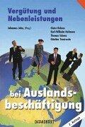 Vergütung und Nebenleistungen bei Auslandsbeschäftigung