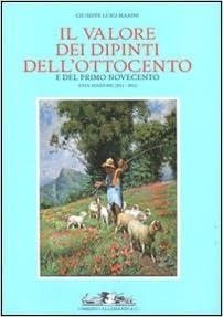 Il valore dei dipinti dell'Ottocento e del primo Novecento (2011-2012)