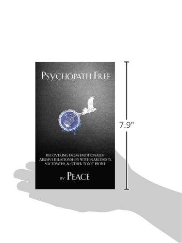 Psychopath Free: Recovering from Emotionally Abusive
