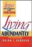 Living Abundantly, Brian L. Harbour, 0805410171