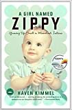 A Girl Named Zippy Publisher: Broadway; Today Show Book Club edition