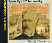 Pyotr Ilyich Tchaikovsky (Composer's World) PDF